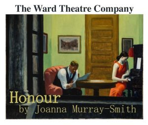 Honour by Joanna Murray-Smith (a sister show of the 2017 Women's Theatre Festival) @ Ward Theatre | Durham | North Carolina | United States